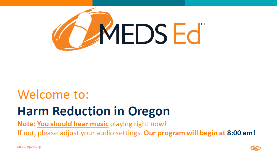 Harm reduction in Oregon MEDS Ed