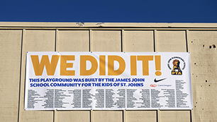 We Did It! James John School's thank you banner.